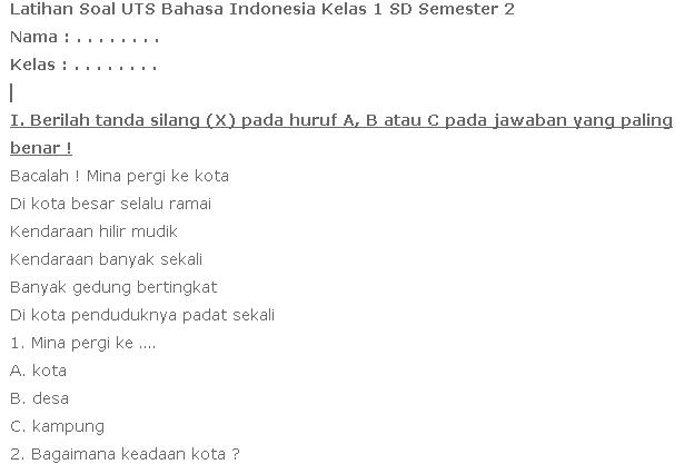 Contoh Soal UTS Bahasa Indonesia Semester 2 Kelas 1 SD Terbaru 2017