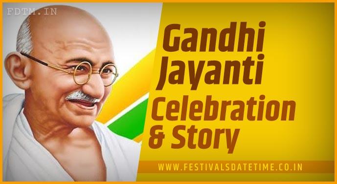 Gandhi Jayanti: Birth Anniversary of Mahatma Gandhi