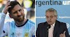 "Argentine President Advice Messsi --- ""Return Home And End Your Football Career"","