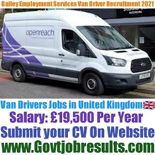 Bailey Employment Services Van Driver Recruitment 2021-22
