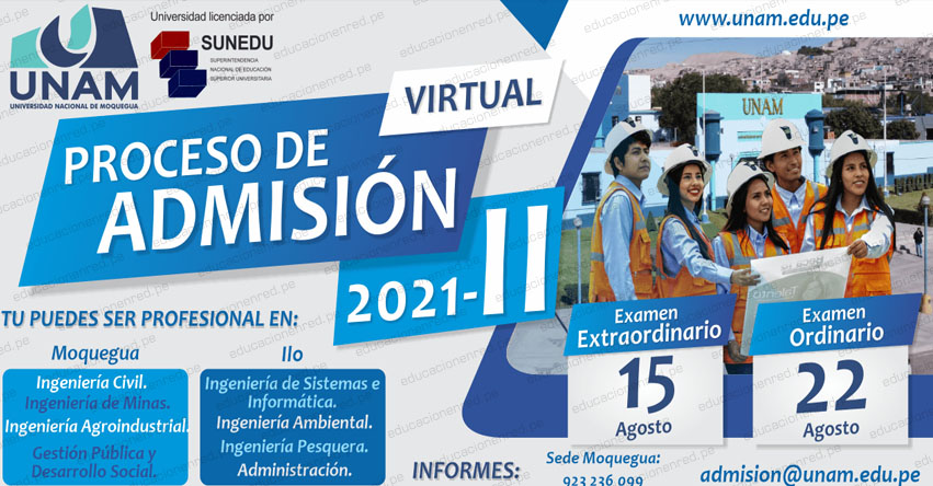 Resultados UNAM 2021-2 (Domingo 22 Agosto) Lista de Ingresantes - Examen Admisión Virtual Ordinario - Universidad Nacional de Moquegua - www.unam.edu.pe