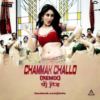 CHAMMAK CHHALLO - REMIX - DJ JITS
