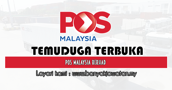 Temuduga Terbuka 2020 di Pos Malaysia Berhad