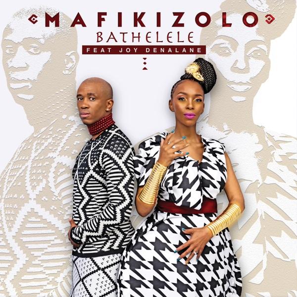Mafikizolo ft. Joy Denalane - Bathelele (Original)