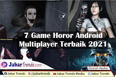 Game Horor Android Multiplayer Terbaik 2021
