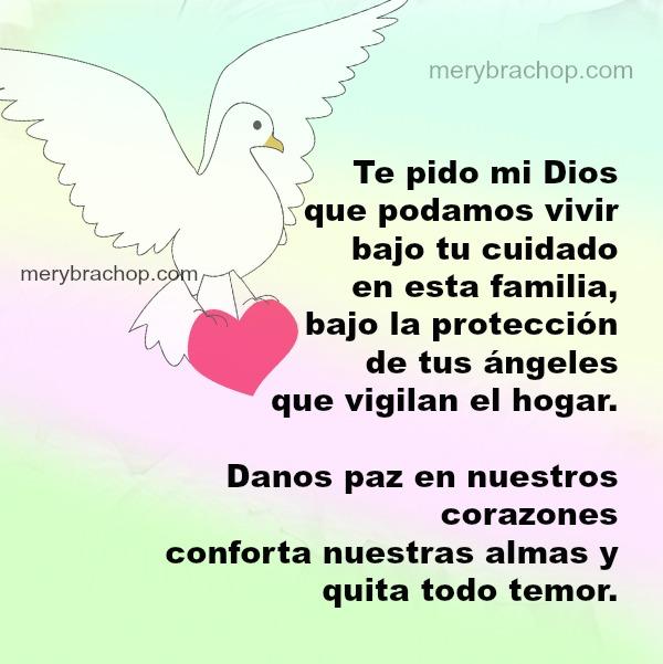 Frases de oración para pedir protección, seguridad por mi casa, hogar, familia. Los ángeles cuidan este hogar. Plegaria a Dios  en este día o noche.