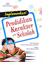 Judul Buku : Implementasi Pendidikan Karakter di Sekolah