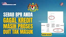 Sebab BPR Anda Gagal Dikreditkan, Duit Tak Masuk Atau Masih Dalam Proses