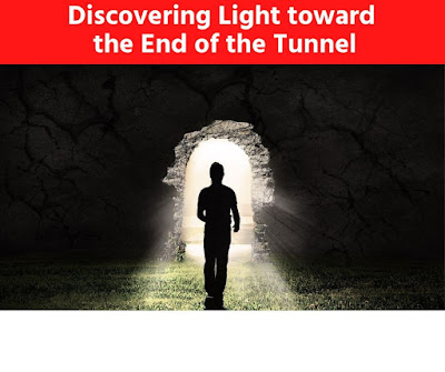 Discovering Light toward the End of the Tunnel