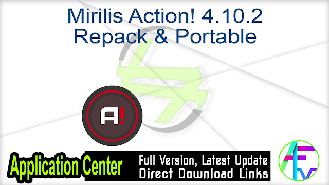 Mirilis Action! 4.10.2 Repack & Portable