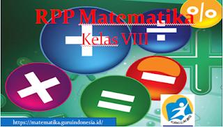 RPP Matematika Kelas 8 SMP/MTs Kurikulum 2013 Revisi 2017