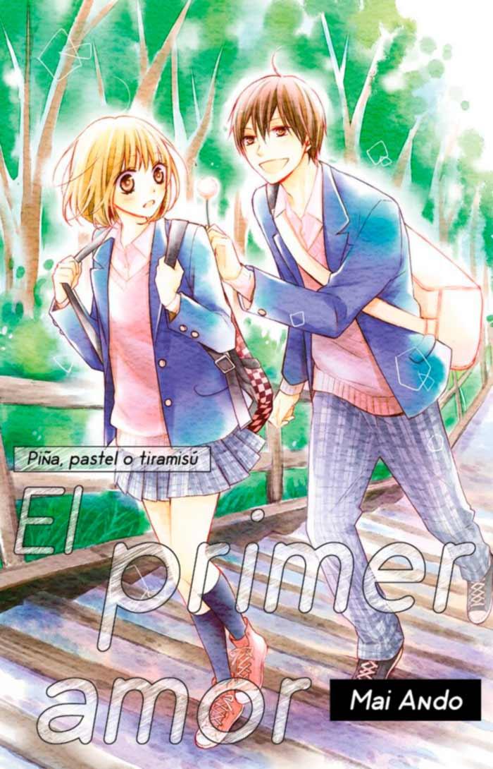 Piña, pastel o tiramisú: El primer amor (Hatsukoi Gummi Choco Pine) - Mai Ando - Fandogamia Editorial