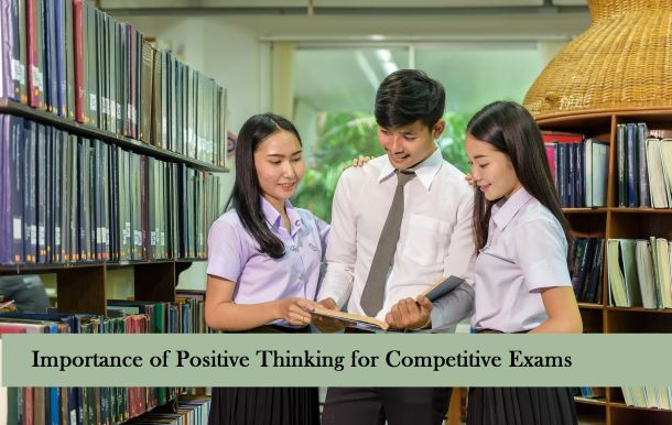 Importance of Positive Thinking for Competitive Exams