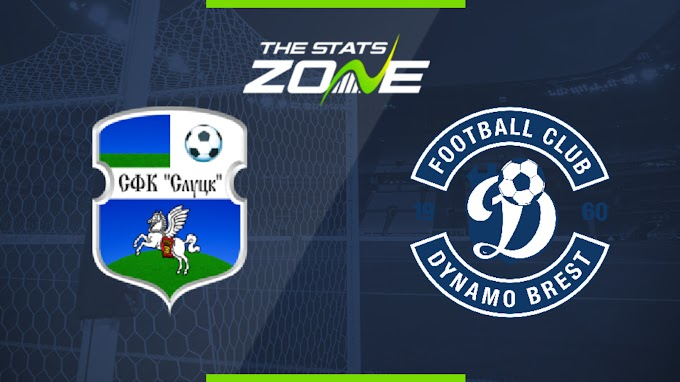 Slutsk vs Dinamo Brest Match Preview For Saturday 28th March 2020