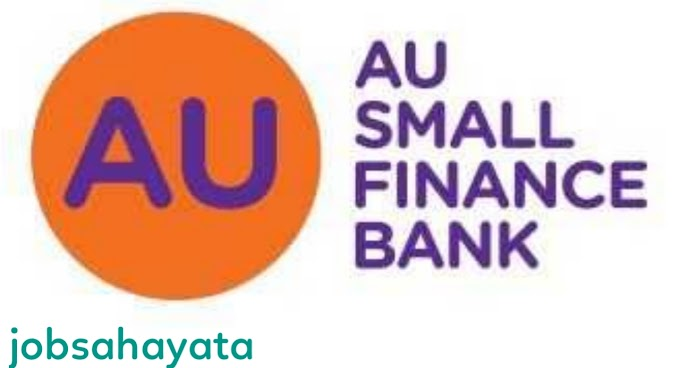 Free job alert in Au small finance bank  for Relationship Officer