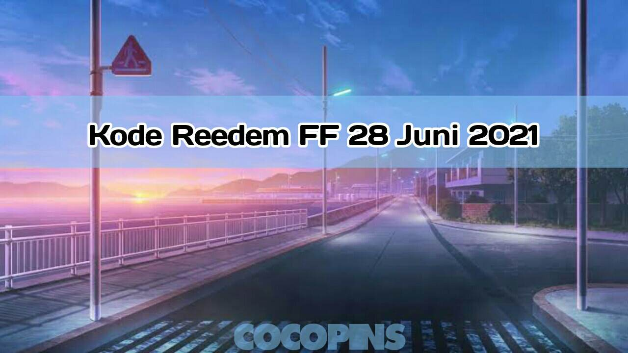 Redeem FF code June 28, 2021 Today (Monday) Officially by Garena