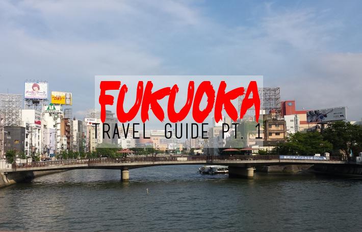 Travel: getting to know Fukuoka