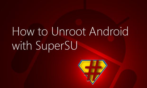 Supersu unroot android alcatel