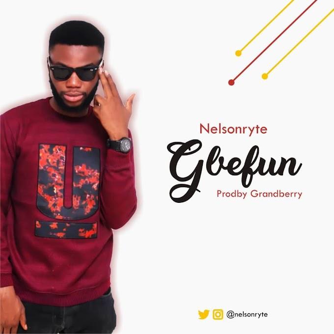 DOWNLOAD MP3: Nelsonryte - Gbefun