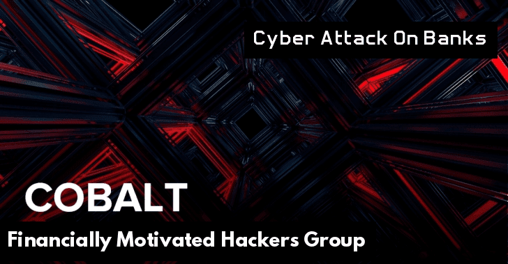 "Financially Motivated Hackers Group ""Cobalt"" Now Attack Banks by Launching Weaponized Word Document"