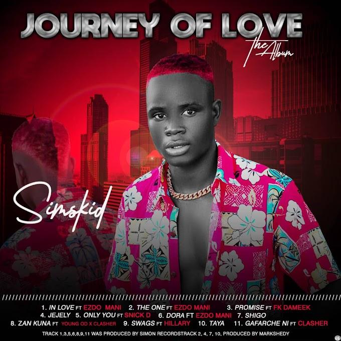 [ALBUM] Simskid - JOURNEY OF LOVE + Zip File || Mp3 Download