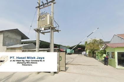 Lowongan Kerja Pekanbaru PT Hasel Milek Jaya September  2021
