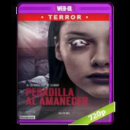 Pesadilla al amanecer (2019) WEB-DL 720p Audio Dual Latino-Ruso