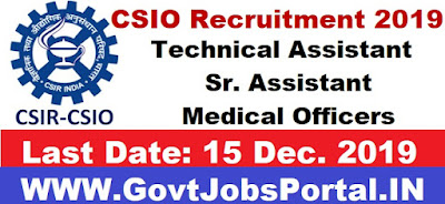 CSIO Technical Assistant Recruitment 2019