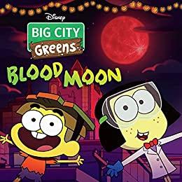 Big City Greens: Blood Moon