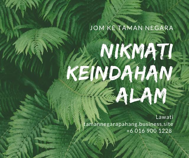 Pakej Taman Negara 2019 , Pahang , Kuala Tahan , Jerantut ,