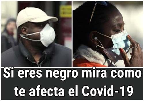 Los negros tienen un riesgo especialmente alto de COVID-19