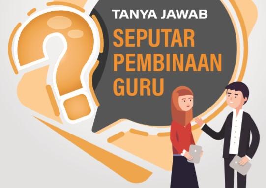 Ebook Tanya Jawab Seputar Pembinaan Guru dari Kemdikbud