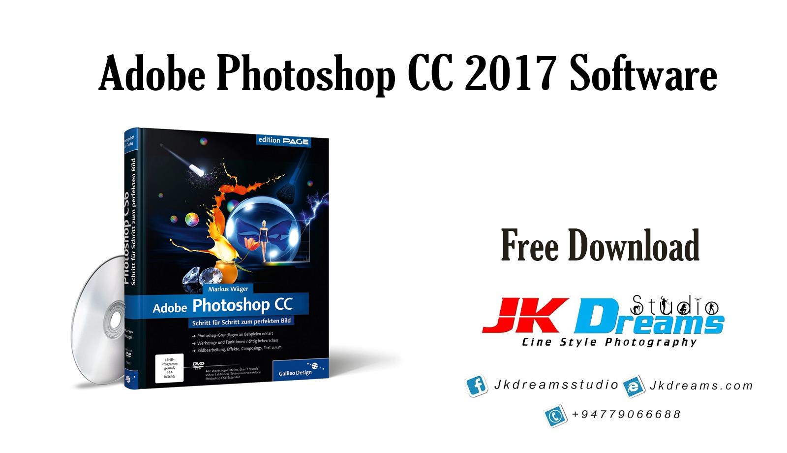 Adobe Photoshop CC 2017 Software Free Download | JK Studio - JK