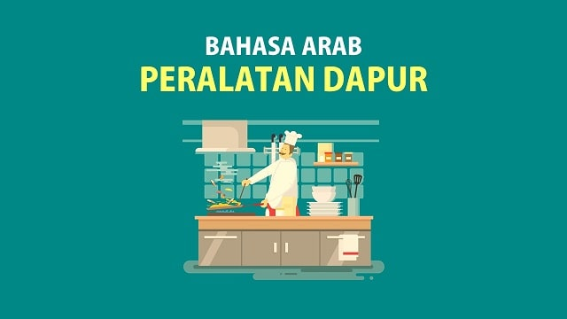 Bahasa Arab Dapur dan Peralatan Isi Dapur - Kosakata