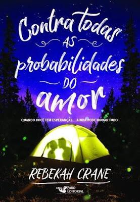 [Novidade] Contra Todas as Probabilidades do Amor em 2018 na Faro Editorial