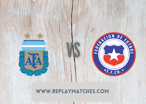 Argentina vs Chile -Highlights 14 June 2021