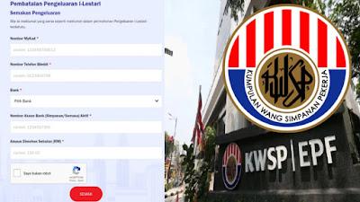 Cara Pembatalan Pengeluaran i-Lestari KWSP Online