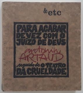 Para Acabar de Vez com o Juízo de Deus, seguido de O Teatro da Crueldade, de Antonin Artaud