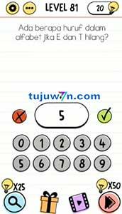 Jawaban level 81 Ada berapa huruf dalam alfabet jika E dan T hilang? brain test