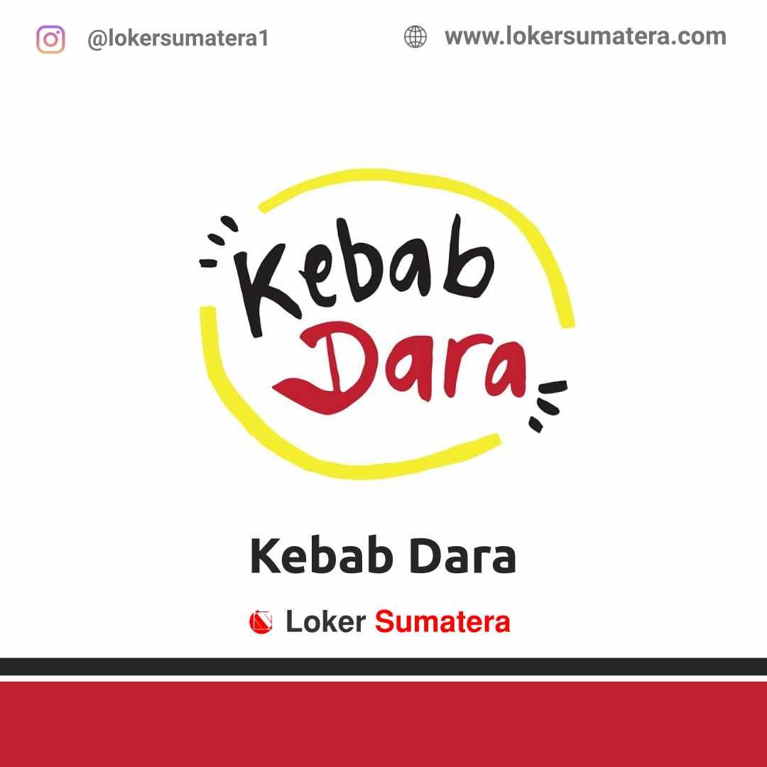 Lowongan Kerja Padang: Kebab Dara April 2021