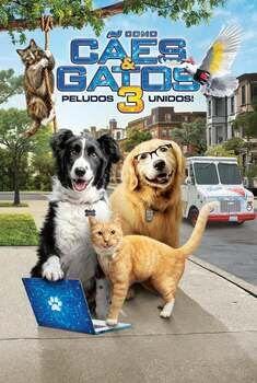 Como Cães e Gatos 3: Peludos Unidos!