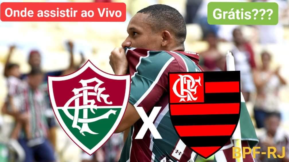 U00c9 Hoje Onde Assistir Fluminense X Flamengo Ao Vivo Gr U00e1tis