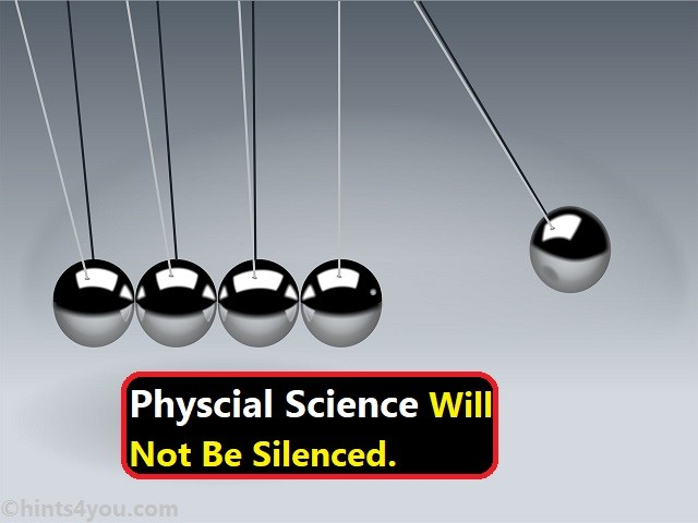 Introduction Of Physical Science: It Will Not Be Silenced
