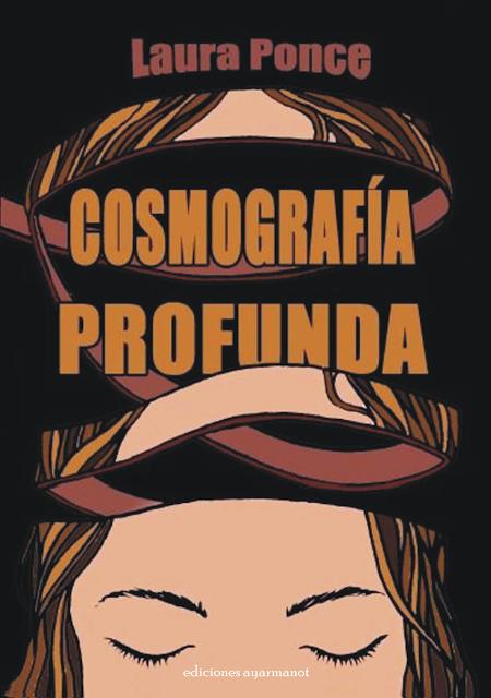 COSMOGRAFÍA PROFUNDA, cuentos de Laura Ponce