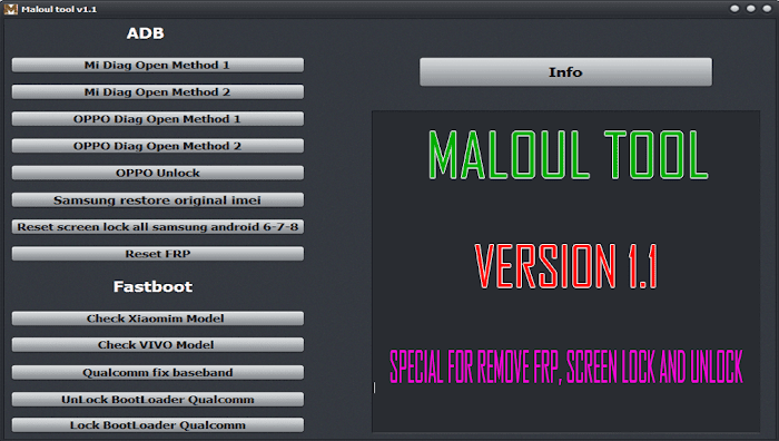 Maloul Tool V1.1 Special For Remove FRP, Screen Lock, and Unlock