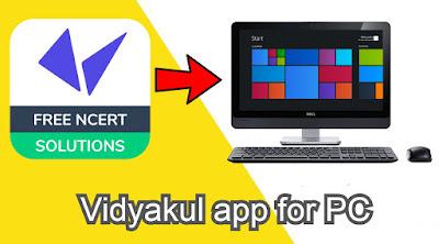 Vidyakul app for PC