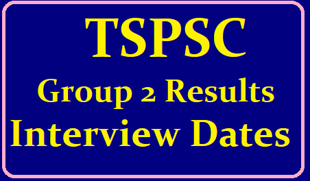 /2019/06/tspsc-group-2-results-interview-dates-and-admit-cards-instructions-to-candidates.html TSPSC Group 2 Results Interview Schedule: 'గ్రూప్-2' ఇంటర్వ్యూ షెడ్యూలు ఖరారు.. ఎంపికైన