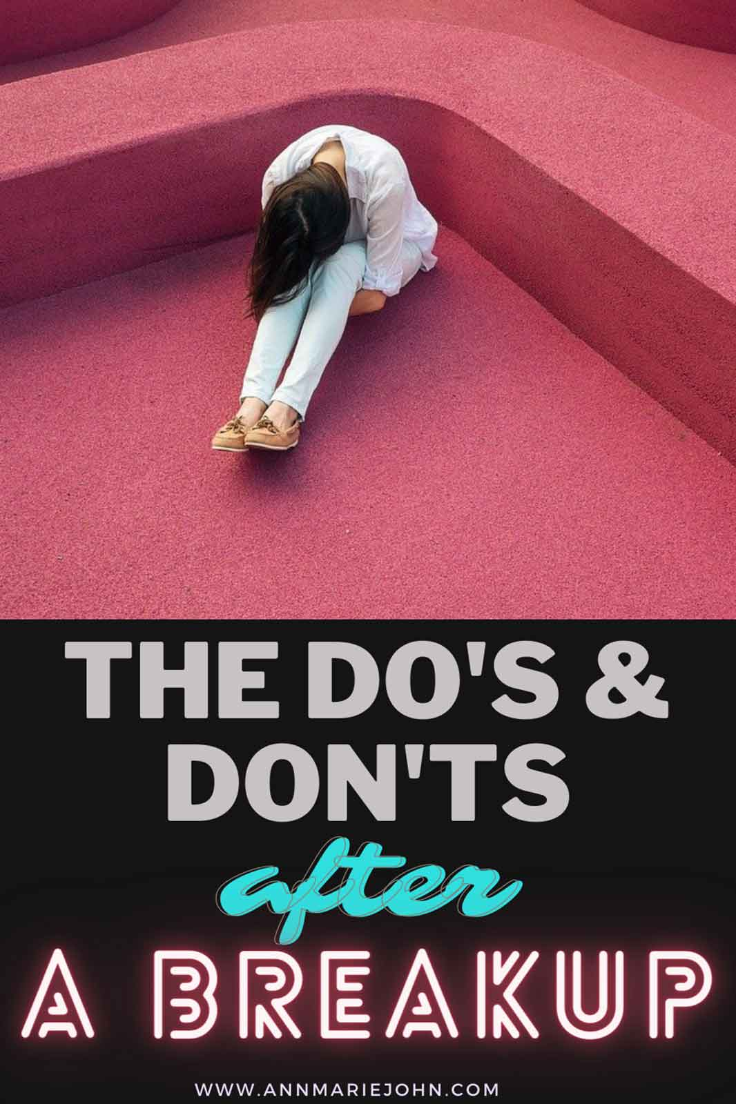 The Dos and Don'ts After a Breakup