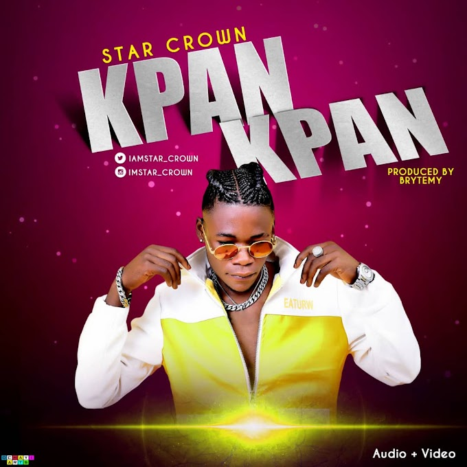 [Audio +Video] Star Crown - Kpan Kpan