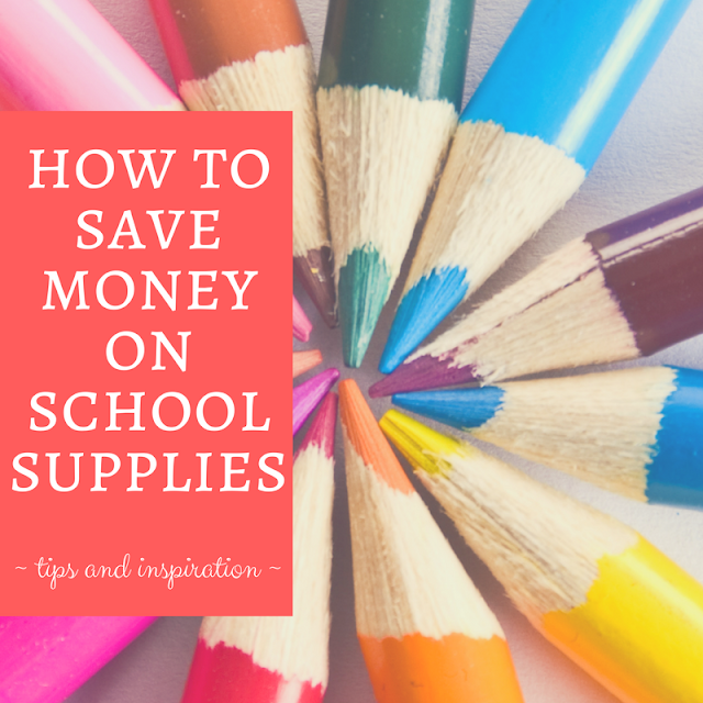 6 Tips to Save Money on School Supplies by Keeping It Real